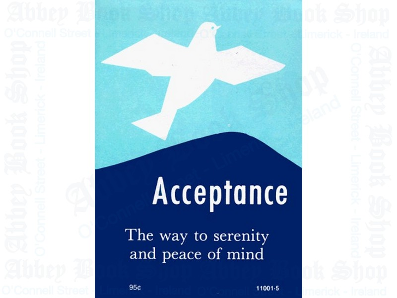 Acceptance: The Way to Serenity and Peace of Mind