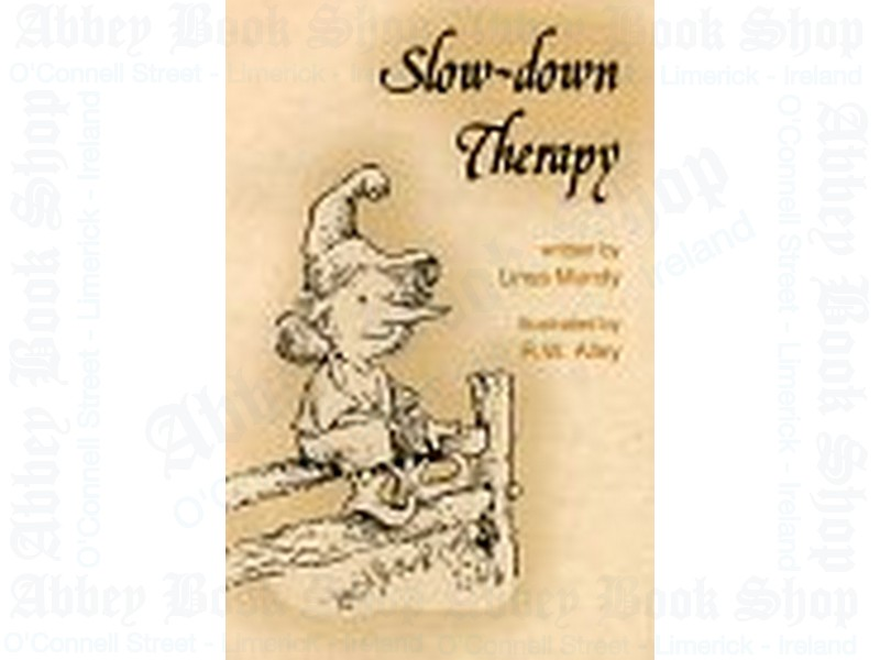 Slow-Down Therapy (Elf Self Help)
