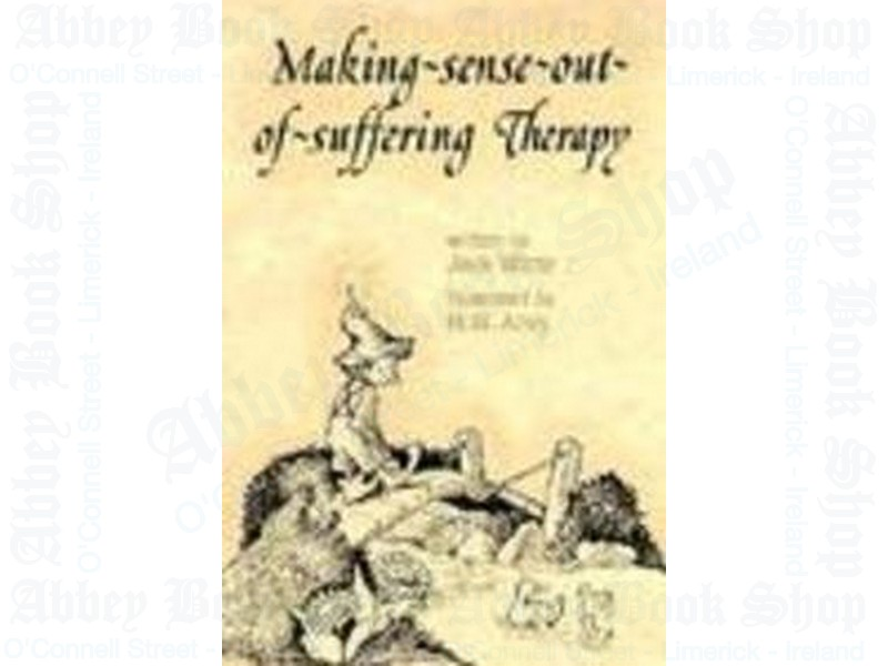 Making Sense Out of Suffering Therapy
