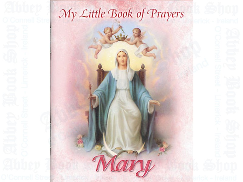 My Little Book of Prayers/Mary