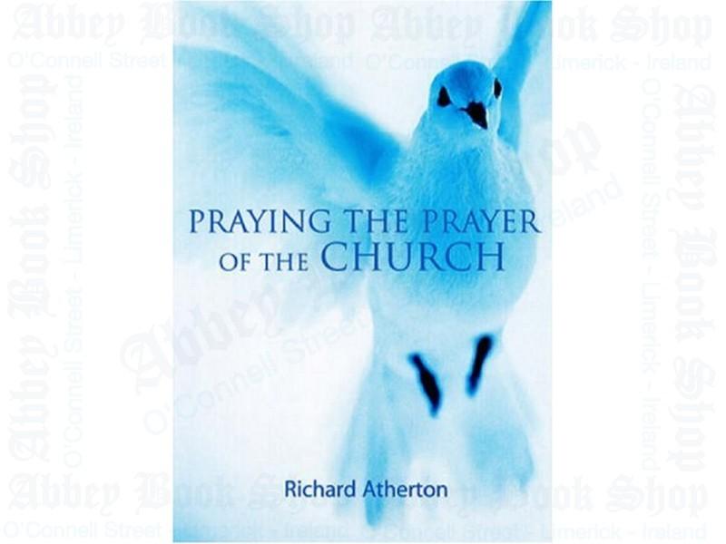 Praying the Prayer of the Church