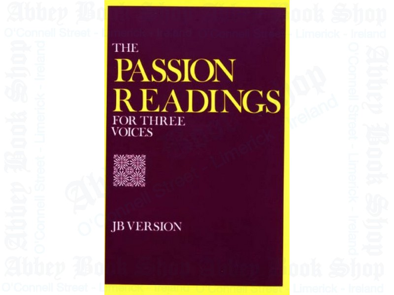 The Passion Readings for Three Voices: Jerusalem Bible Version