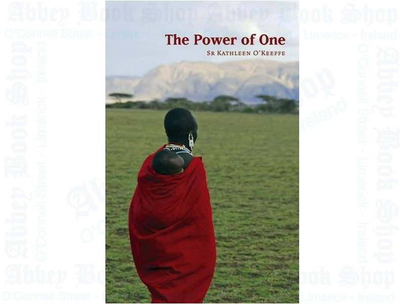 The Power of One: The Story of Elaine Bannon and the People of Rombo, Kenya