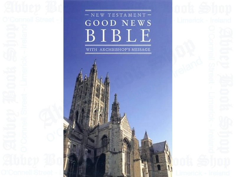Good News Bible with Archbishop's Message
