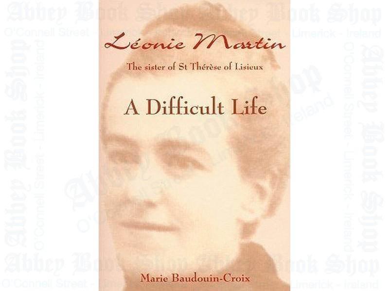 Leonie Martin: A Difficult Life