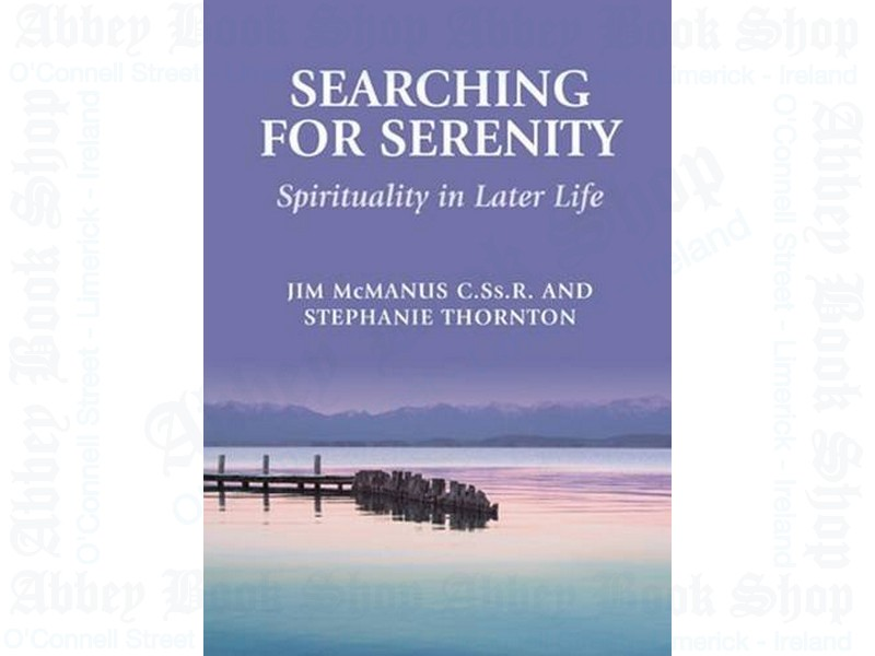 Searching for Serenity: Spirituality in Later Life