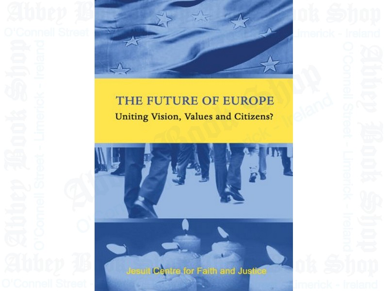 The Future of Europe: Uniting Vision