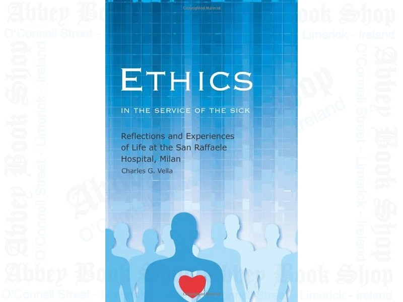 Ethics in the Service of the Sick