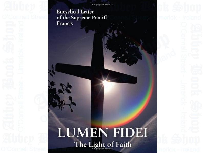 Lumen Fidei – The Light of Faith