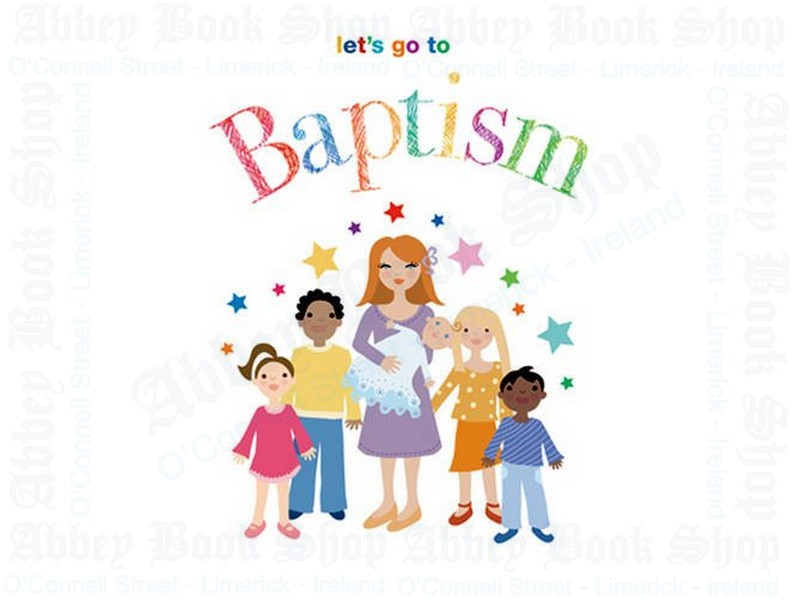 Let's Go to Baptism
