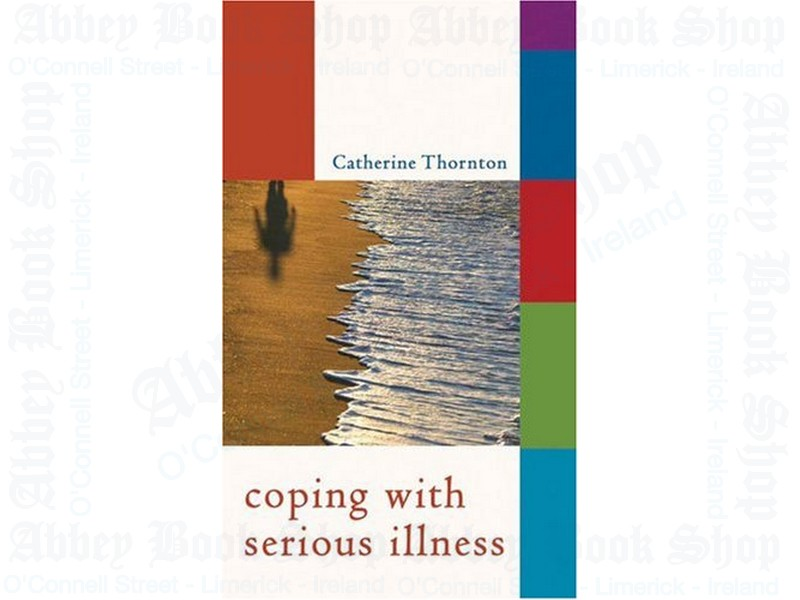 Take Heart: Coping with Serious Illness