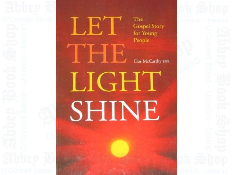 Let the Light Shine