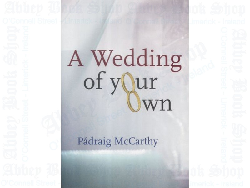 A Wedding of Your Own (Revised Edition)