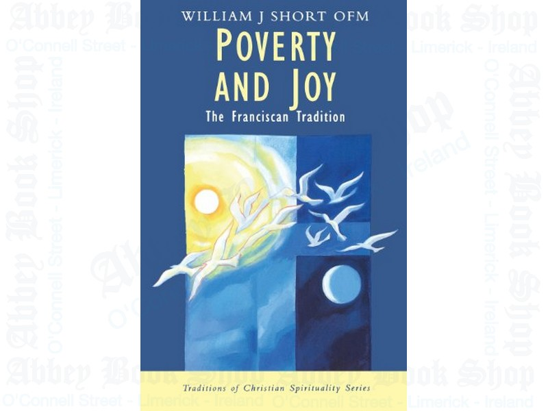 Poverty and Joy (Traditions of Christian Spirituality)