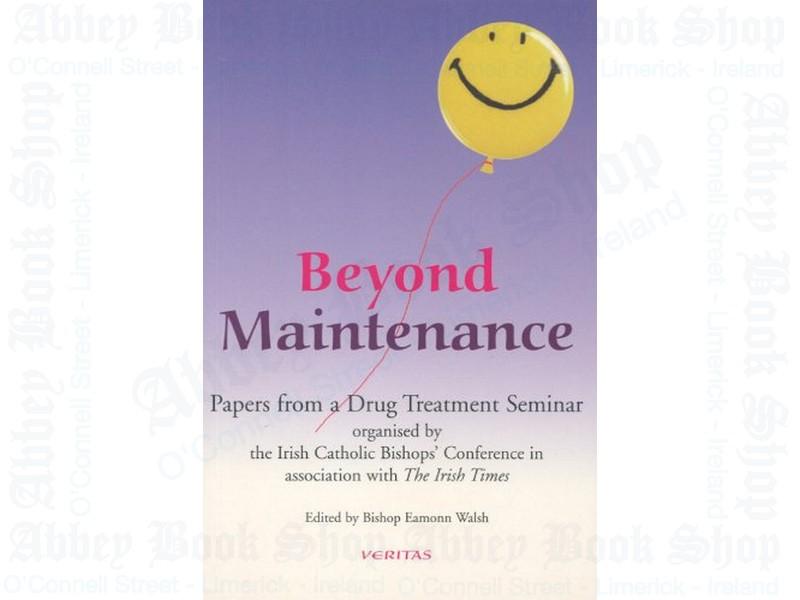 Beyond Maintenance: Drug Treatment Seminar