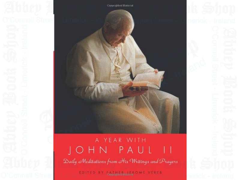 A Year with John Paul II: Daily Meditations from His Writings and Prayers