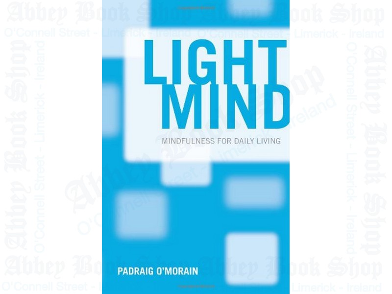 Light Mind: Mindfulness for Daily Living
