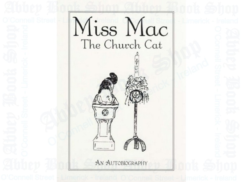 Miss Mac – the Church Cat: An Autobiography