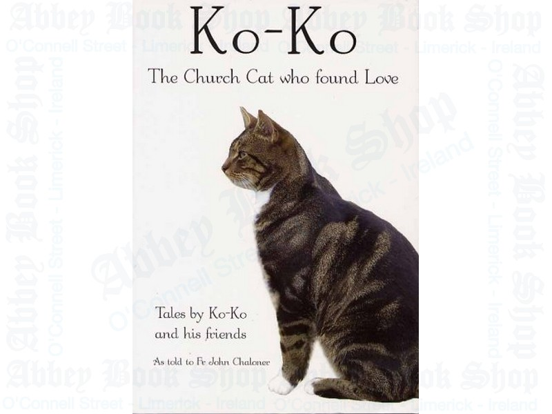 Ko-Ko: The Church Cat Who Found Love