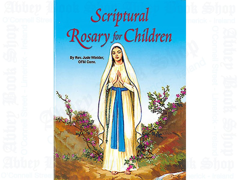 Scriptural Rosary For Children – Prayer Book