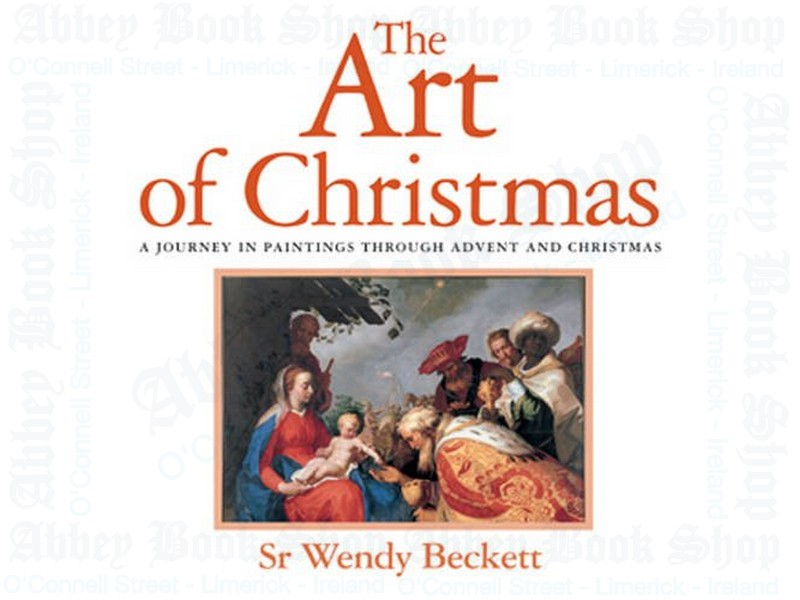 The Art of Christmas: A Journey in Paintings Through Advent and Christmas