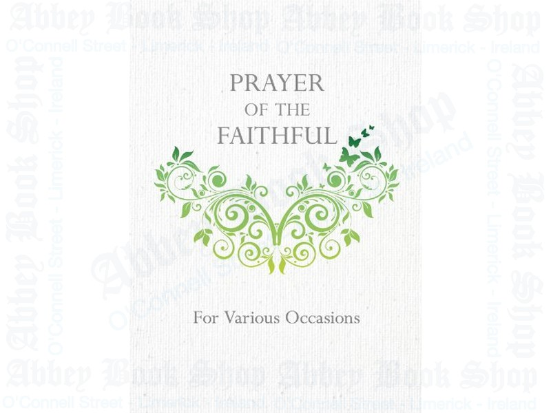 Prayer of the Faithful For All Occasions