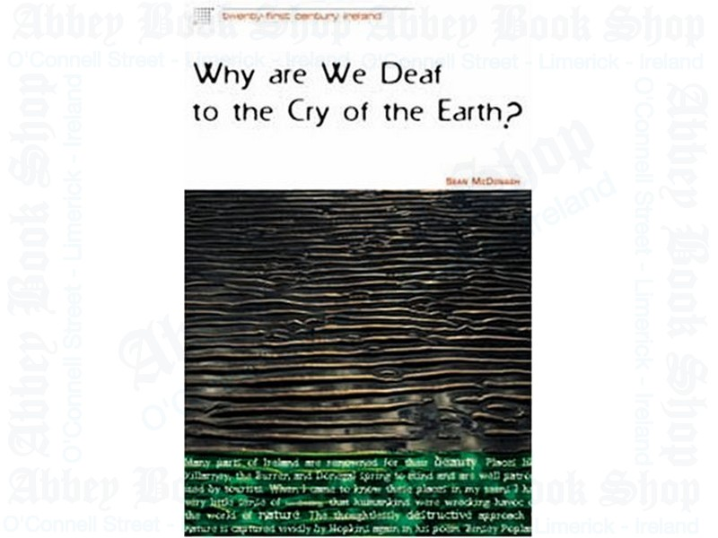 Why are we Deaf to the Cry of the Earth?