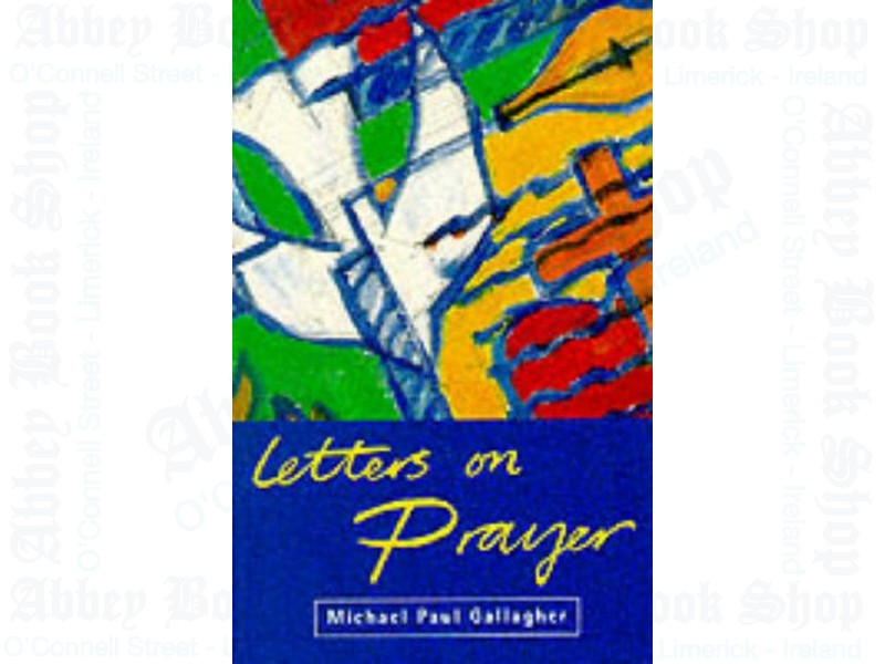 Letters on Prayer