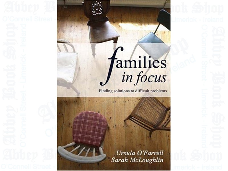 Families in Focus: Finding Solutions to Difficult Problems