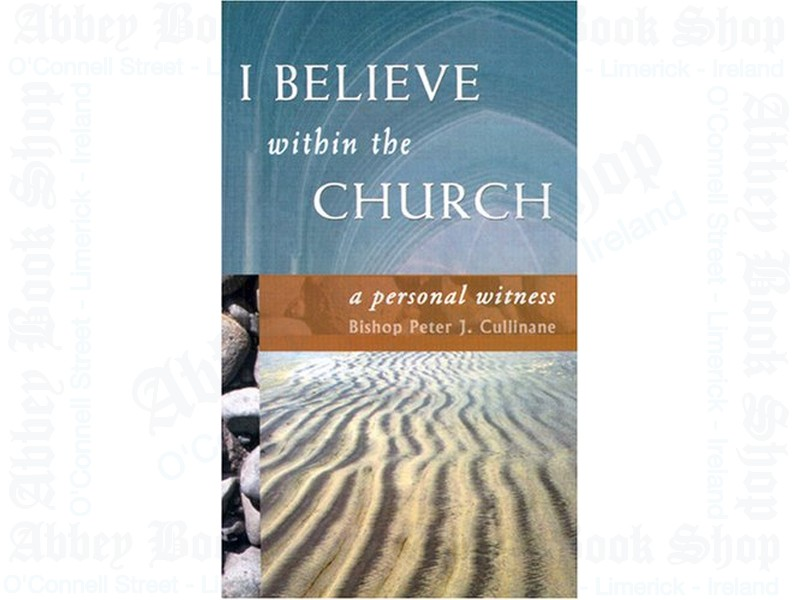 I Believe Within the Church
