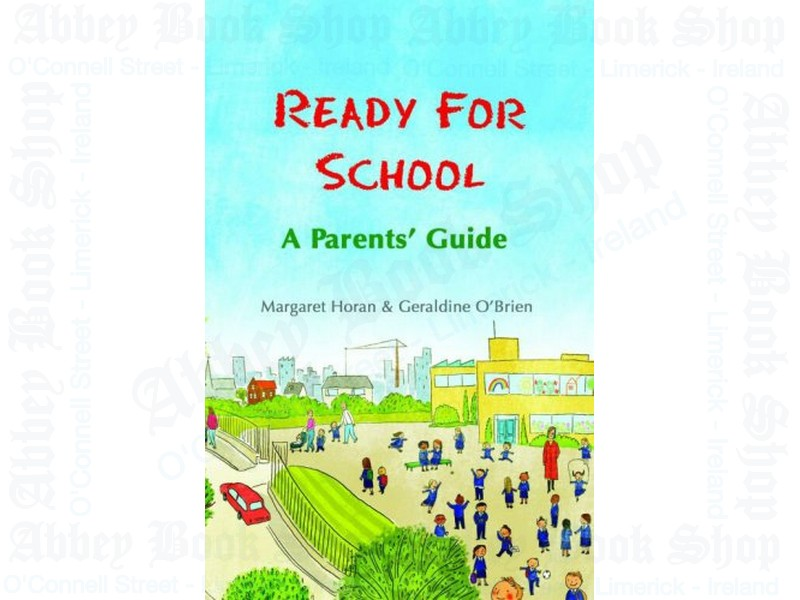 Ready For School – A Parent's Guide