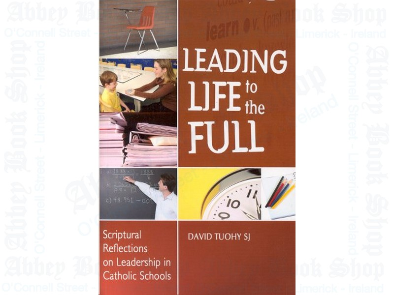 Leading Life to the Full