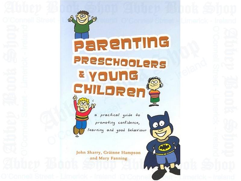 Parenting Preschoolers and Young Children