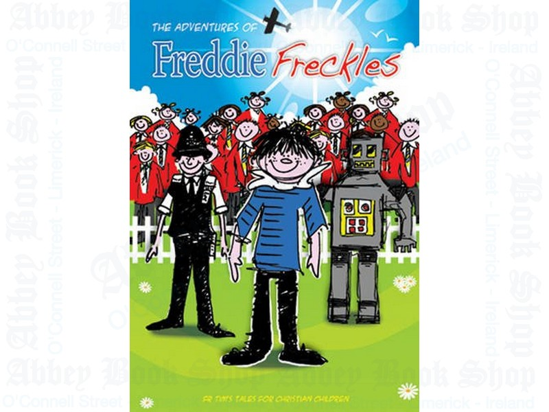 Freddie Freckles: From Tim's Tales for Christian Children