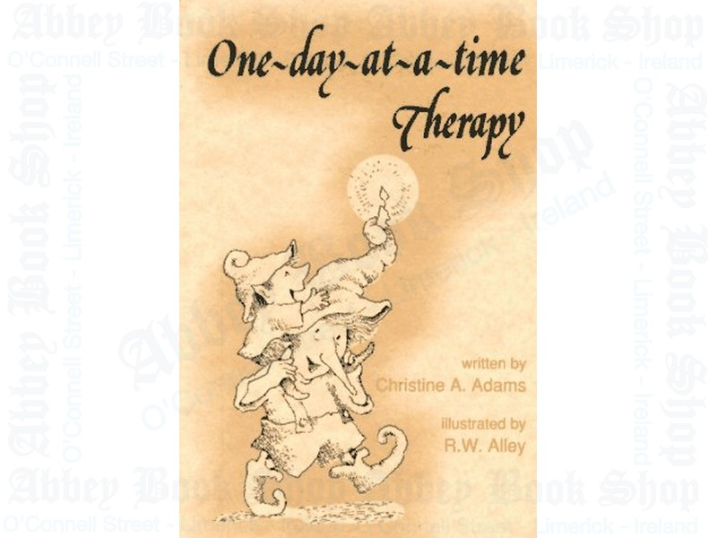 One Day At A Time Therapy (Elf Self Help)
