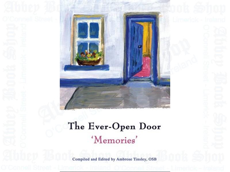 The Ever-Open Door: Memories