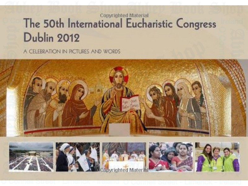 The International Eucharistic Congress 2012