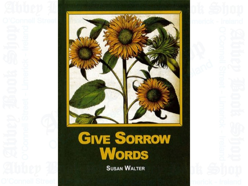 Give Sorrow Words