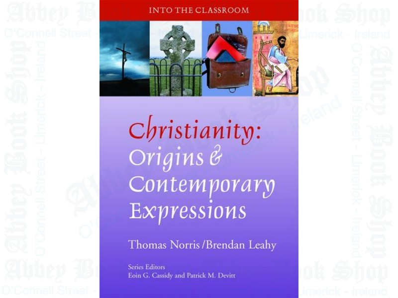 Christianity: Origins and Contemporary Expressions