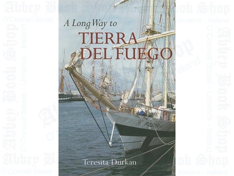 A Long Way to Tierra Del Fuego