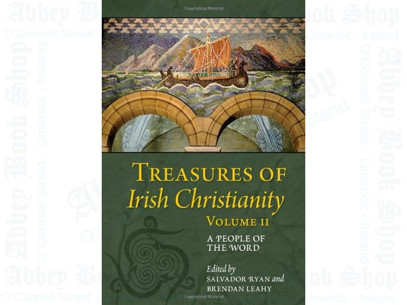 Treasures of Irish Christianity Volume II