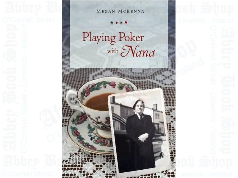 Playing Poker with Nana