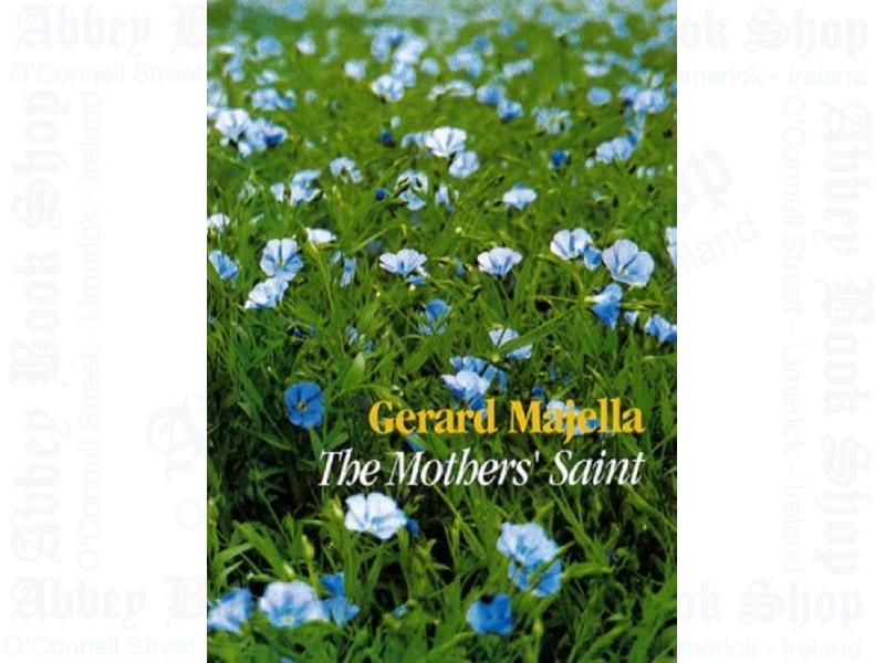 Gerald Majella: The Mother's Sain