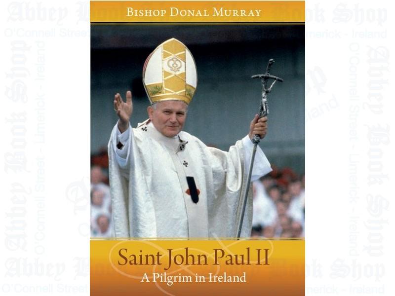 Saint John Paul II: A Pilgrim in Ireland