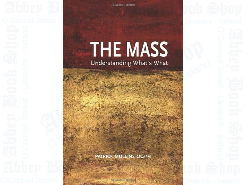 The Mass: Understanding What's What