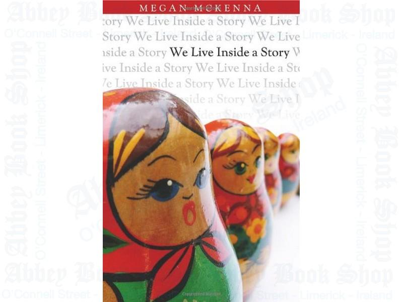 We Live Inside a Story