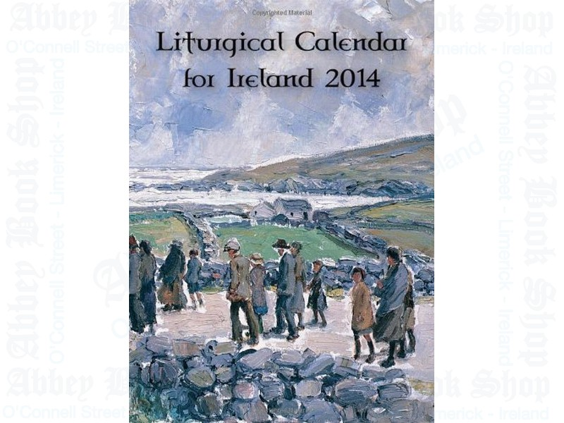 Liturgical Calendar for Ireland 2014 (Ordo)