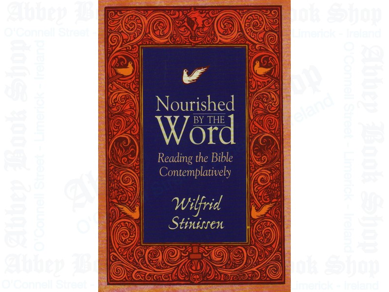 Nourished by the Word: Reading the Bible Contemplatively