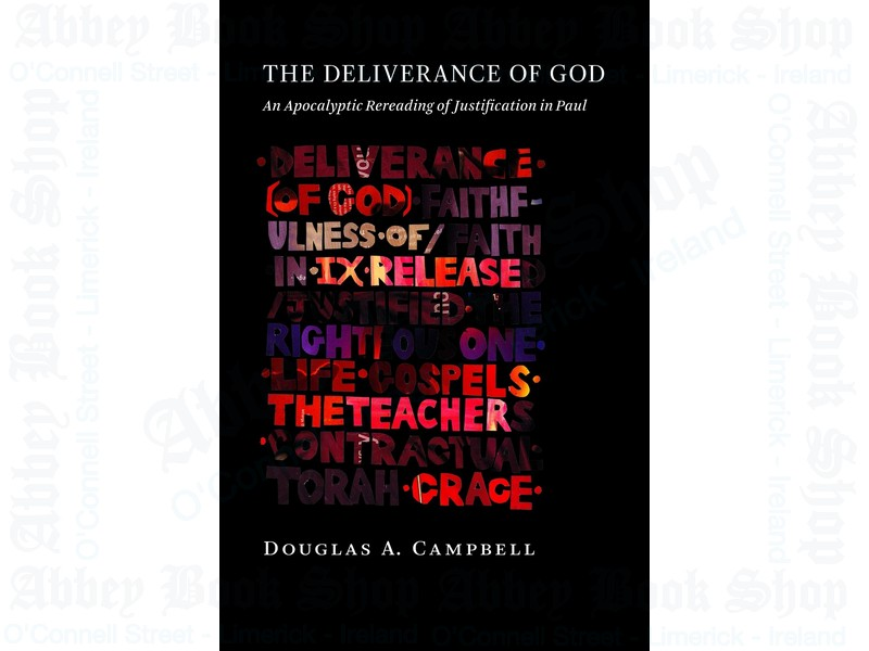 The Deliverance of God – An Apocalyptic Rereading of Justification