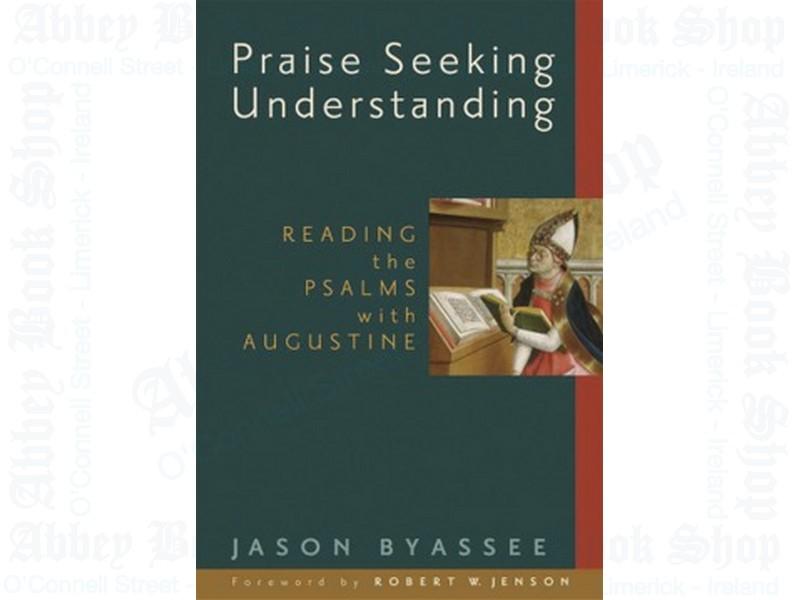 Praise Seeking Understanding